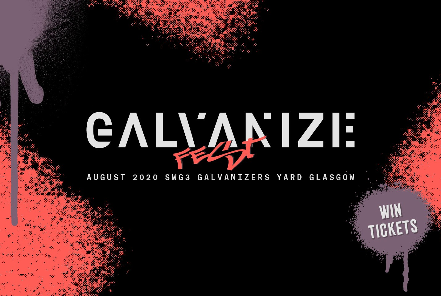 Win Tickets to Galvanize Festival!
