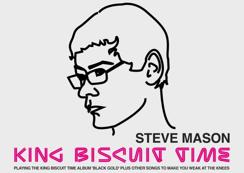 Steve Mason presents King Biscuit Time