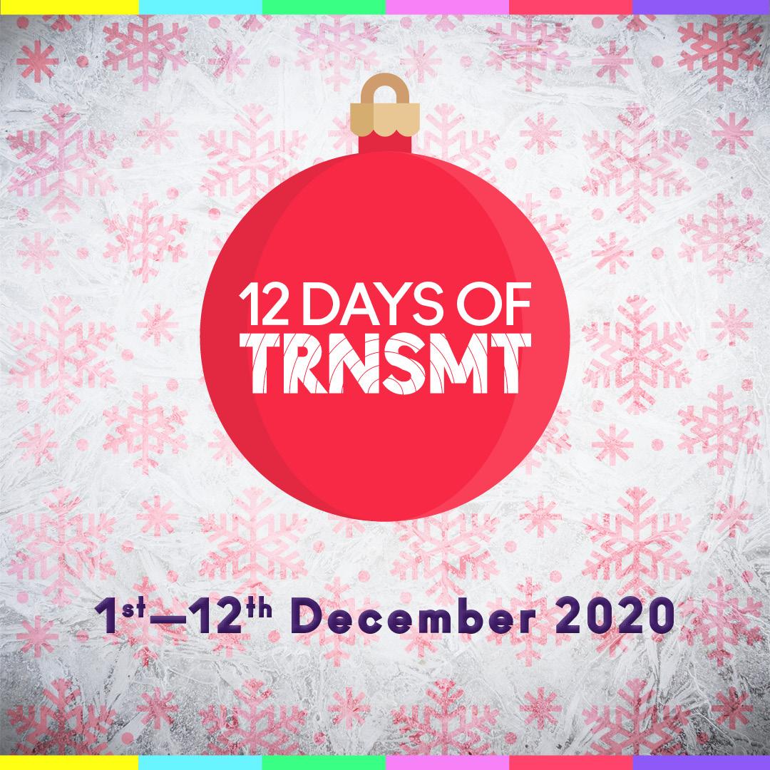 12 Days of TRNSMT