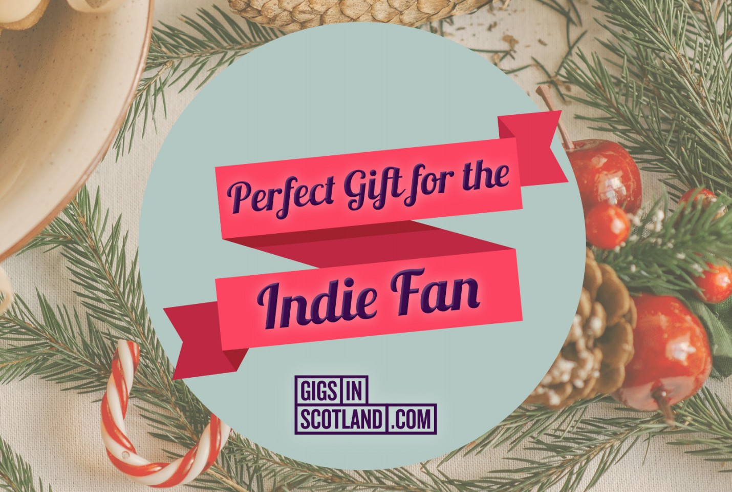 Indie Fan - Christmas Gift Guide 2020