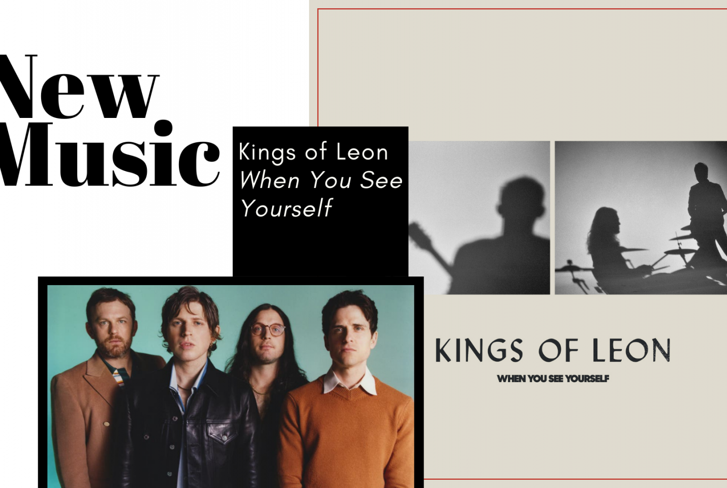 New Release: Kings of Leon | When You See Yourself