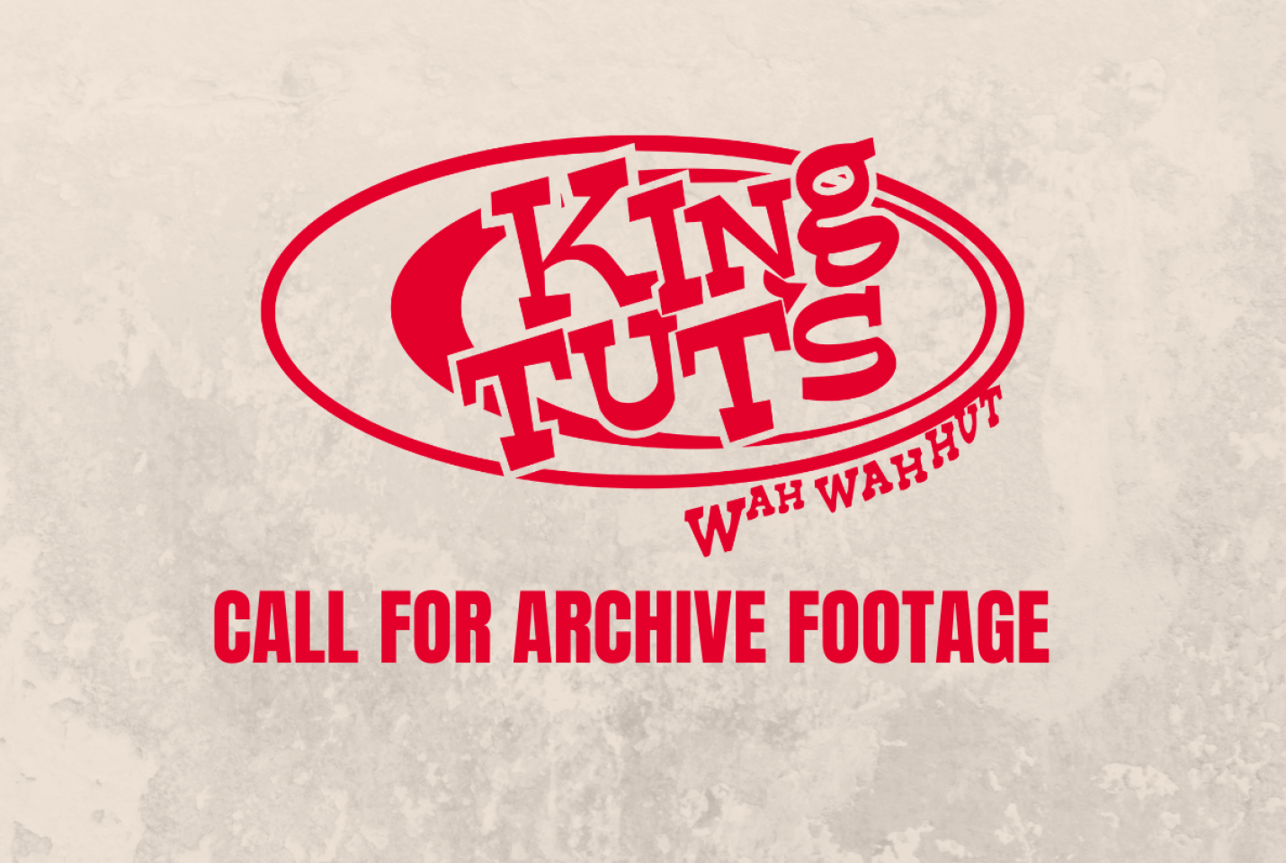 King Tut's Call for Archive Footage