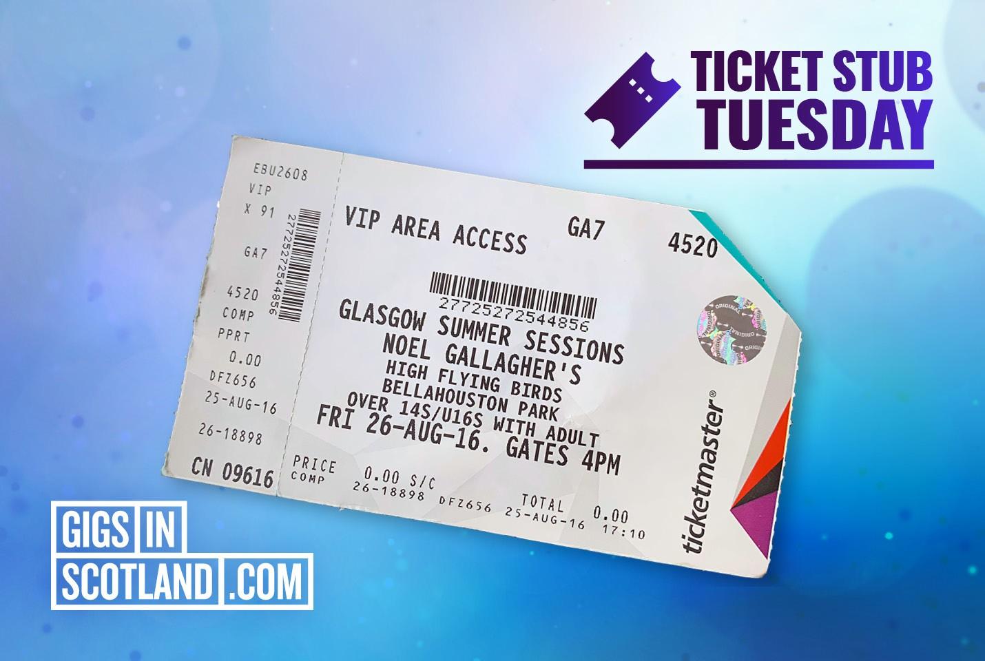 Ticket Stub Tuesday - Noel Gallagher's High Flying Birds