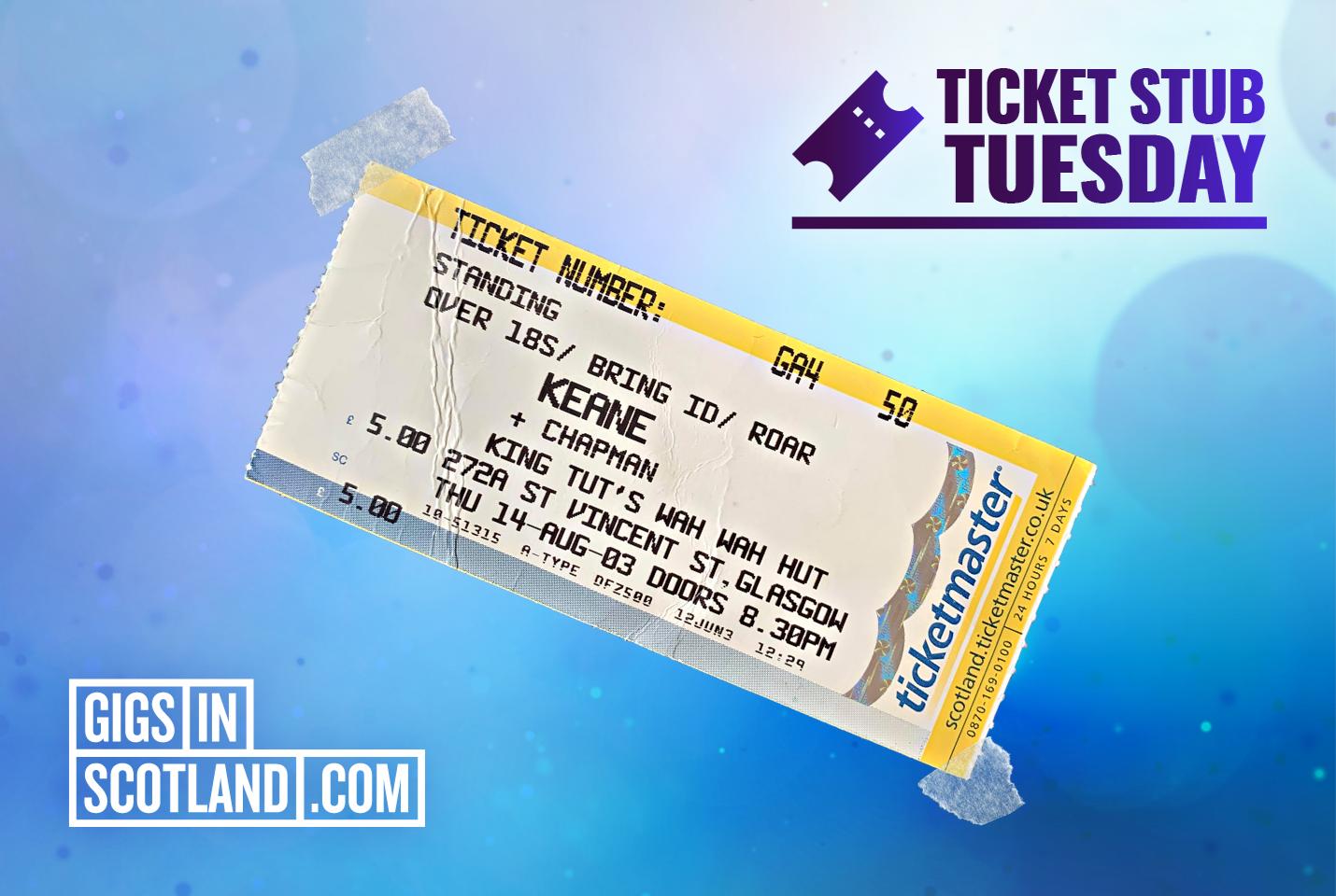 Ticket Stub Tuesday - Keane