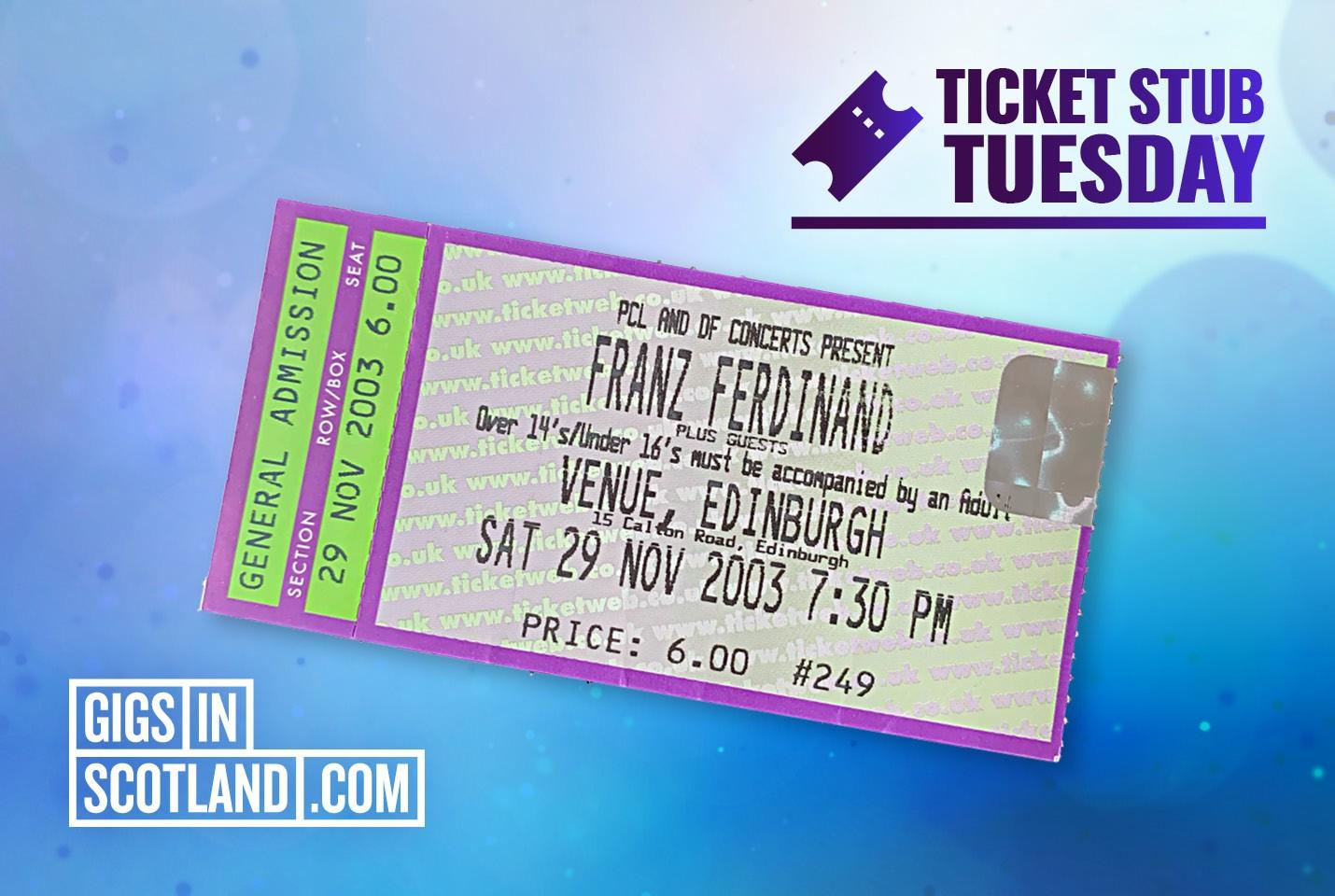 Ticket Stub Tuesday - Franz Ferdinand